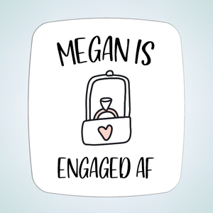 Engaged AF Bridal Shower Stickers