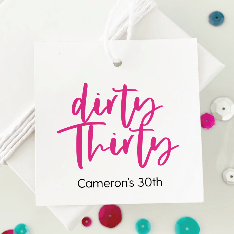 Dirty Thirty 30th Birthday Favor Tags