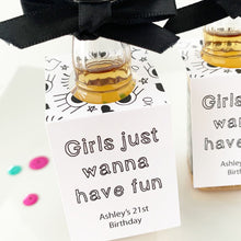Load image into Gallery viewer, Girls Just Wanna Have Fun Mini Liquor Bottle Tags