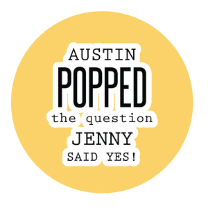 He Popped The Question Sticker, Couples Engagement Party Popcorn Favors