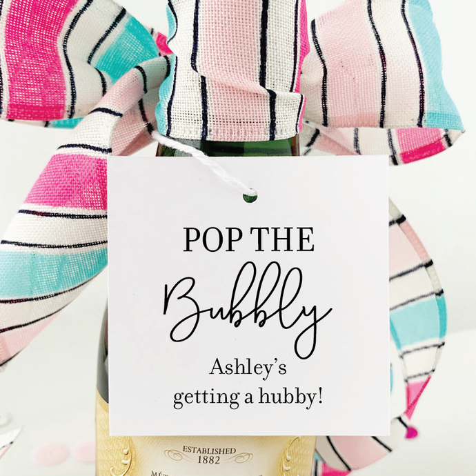 Pop The Bubbly Shes Getting a Hubby Favor Tags