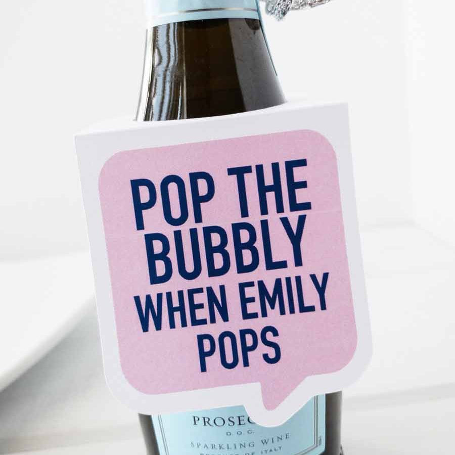 Pop the Bubbly When She Pops Bottle Tags