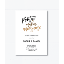 Load image into Gallery viewer, Practice Makes Awesome Rehearsal Dinner Invitation