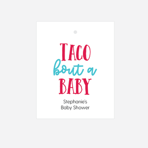 Taco Bout  A Baby Baby Shower Tags