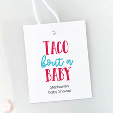 Load image into Gallery viewer, Taco Bout A Baby Baby Shower Favor Tags