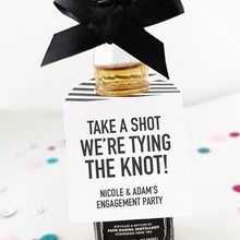 Load image into Gallery viewer, Take a Shot We're Tying the Knot Engagement Party Favor Tags