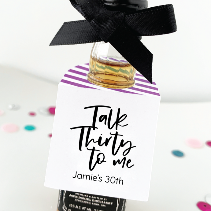 Talk Thirty to Me 30th Birthday Favors Mini Bottle Tags