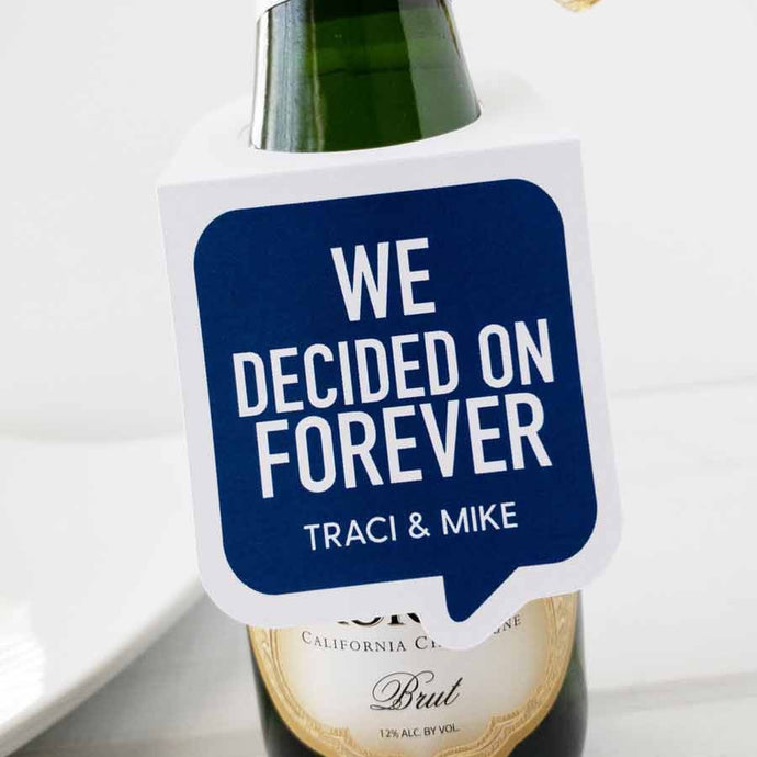 We Decided On Forever Engagement Party Favors Tags