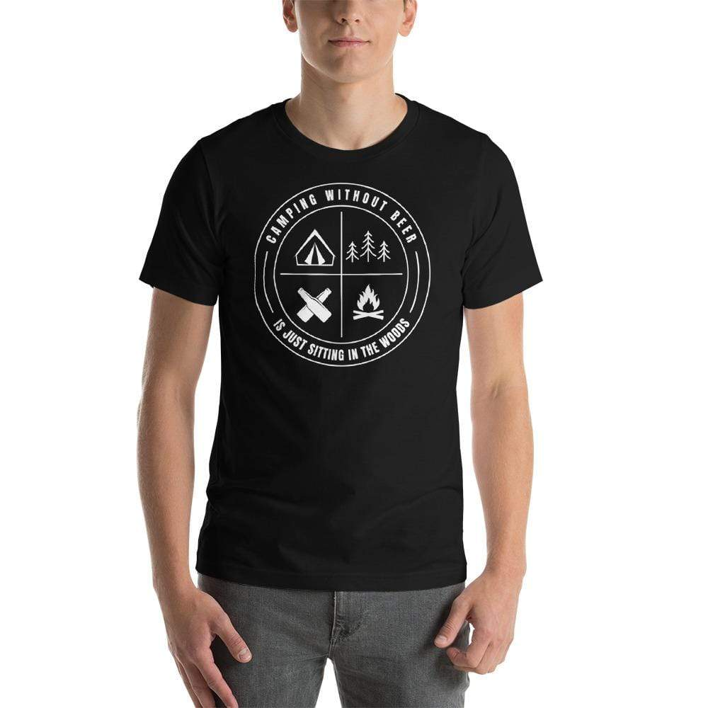 mens beer tshirts Black / XS Camping Without Beer Is Just Sitting In The Woods (v1)