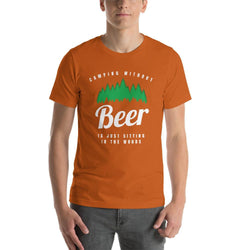 mens beer tshirts Autumn / S Camping Without Beer Is Just Sitting In The Woods (v4)