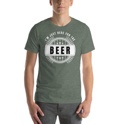 mens beer tshirts Heather Forest / S I'm Just Here For The Beer (v1)
