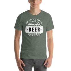 mens beer tshirts Heather Forest / S I'm Just Here For The Beer (v2)