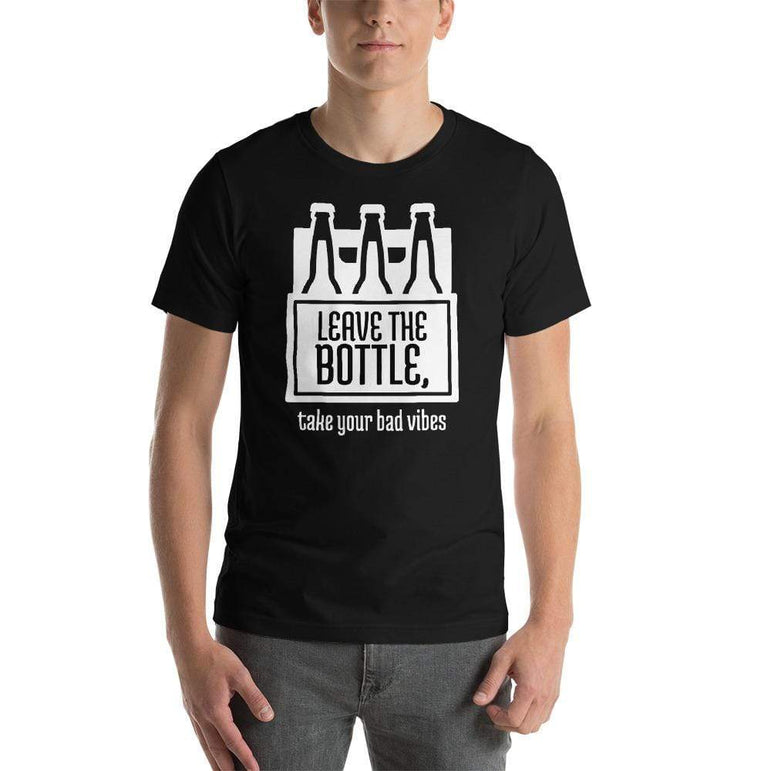 mens beer tshirts Black / XS Leave The Bottle Take Your Bad Vibes (v1)