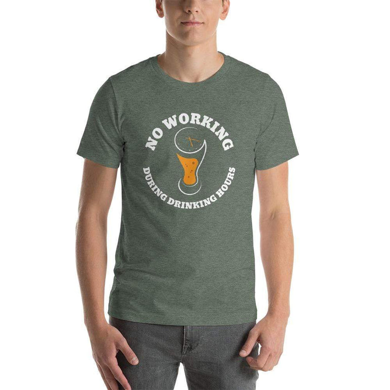 mens beer tshirts Heather Forest / S No Working During Drinking Hours (v1)