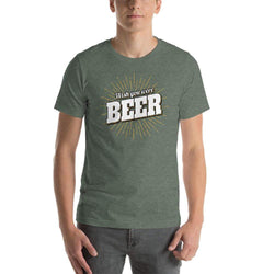 "mens beer tshirts Heather Forest / S Wish You Were ""BEER"" (v2)"