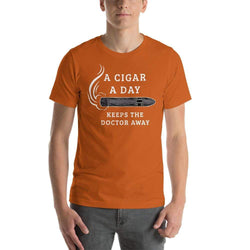 mens cigar tshirts Autumn / S A Cigar A Day Keeps The Doctor Away (v2)