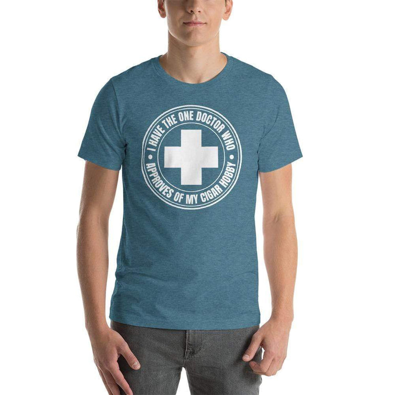 mens cigar tshirts Heather Deep Teal / S I Have The One Doctor Who Approves Of My Cigar Hobby (v2)