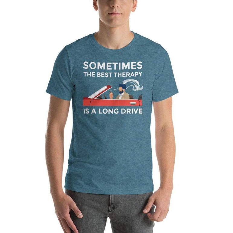 mens cigar tshirts Heather Deep Teal / S Sometimes The Best Therapy Is A Long Drive (v1)
