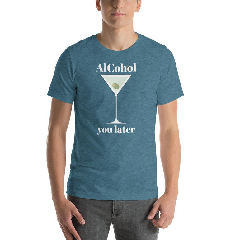 mens liquor tshirts Heather Deep Teal / S Alcohol You Later (v2)
