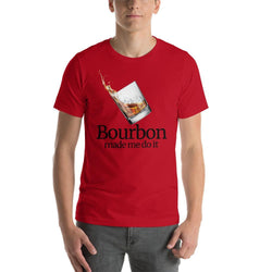mens liquor tshirts Red / S Bourbon Made Me Do It (v2)
