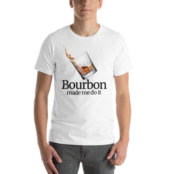 mens liquor tshirts White / XS Bourbon Made Me Do It (v2)