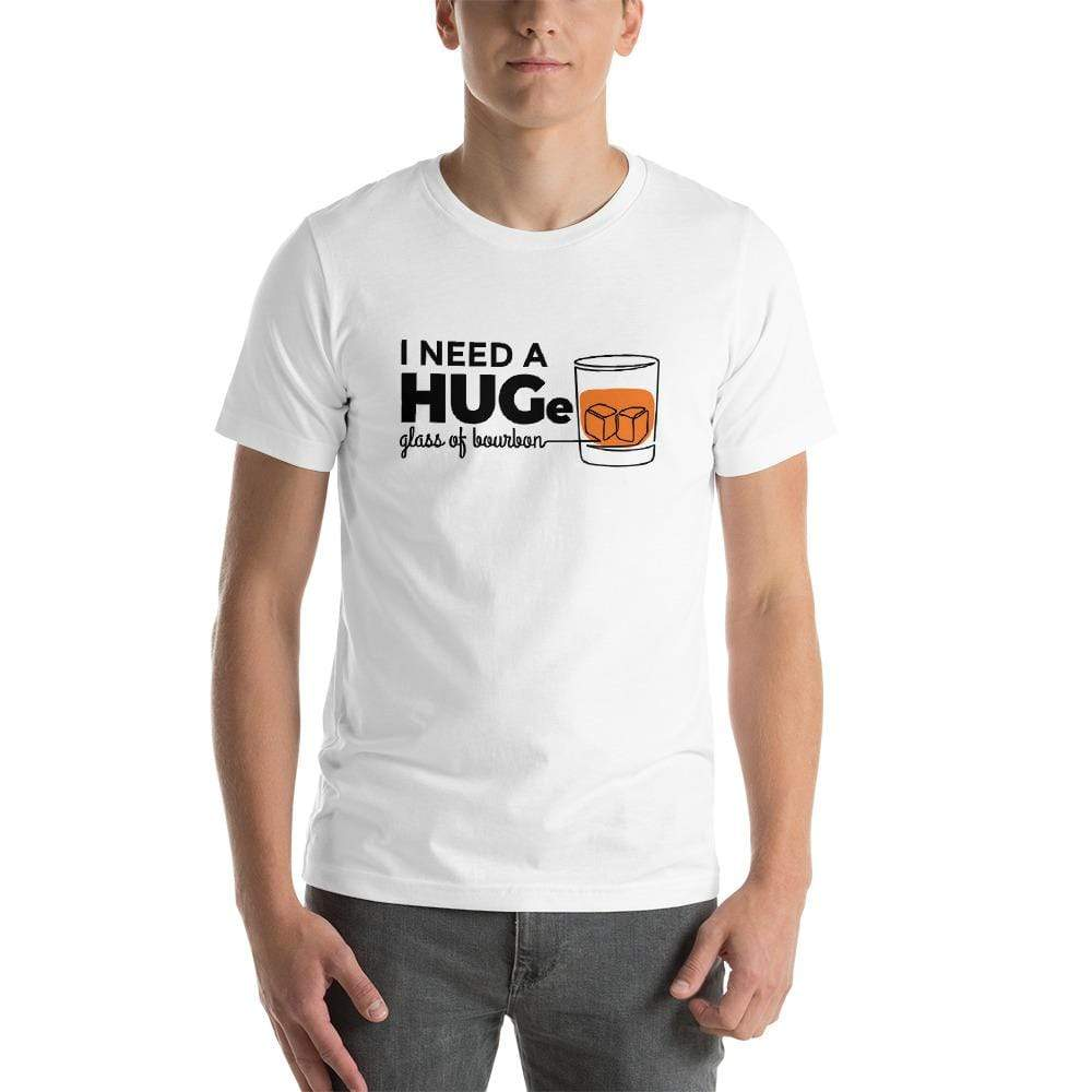 mens liquor tshirts White / XS I Need A HUGe Glass Of Bourbon (v2)