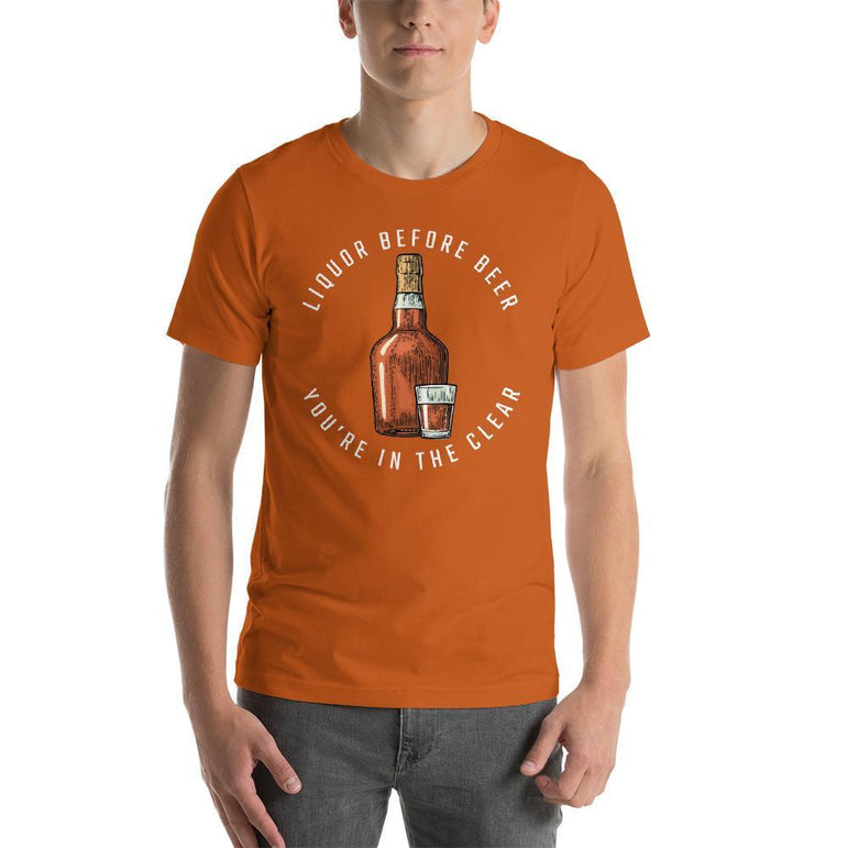 mens liquor tshirts Autumn / S Liquor Before Beer You're In The Clear (v1)