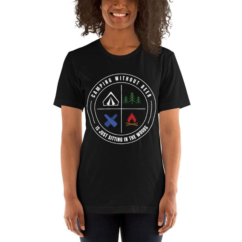 womens beer tshirts Black / XS Camping Without Beer Is Just Sitting In The Woods (v3)