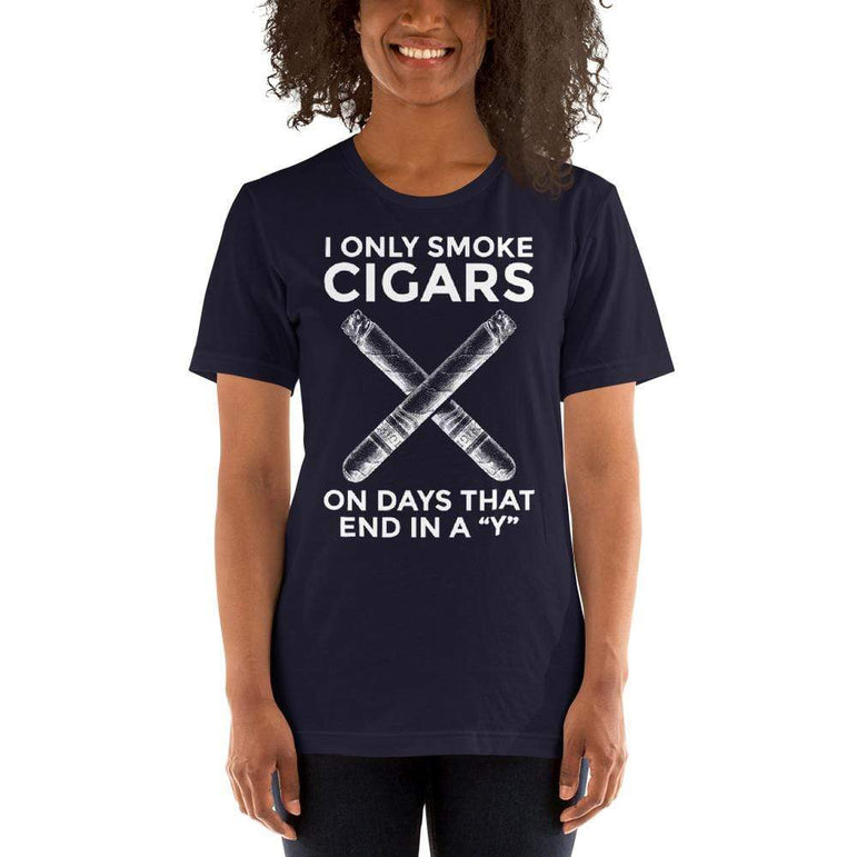 "womens cigar tshirts Navy / XS I Only Smoke Cigars On Days That End In A ""Y"" (v1)"
