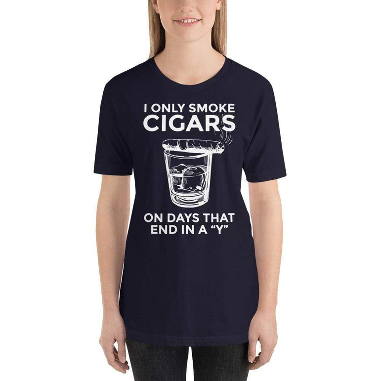 "womens cigar tshirts Navy / XS I Only Smoke Cigars On Days That End In A ""Y"" (v2)"