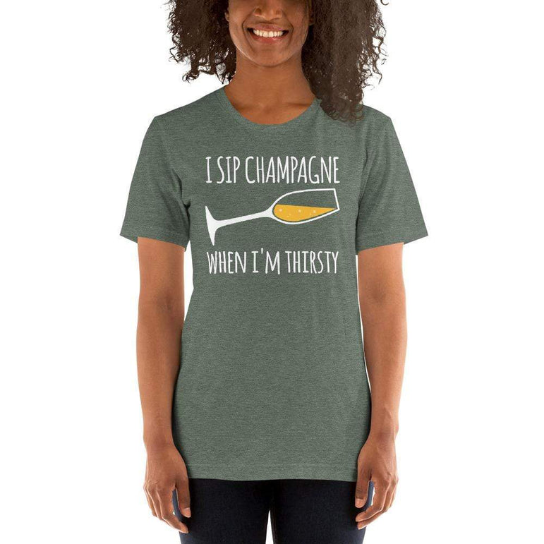womens wine tshirts Heather Forest / S I Sip Champagne When I'm Thirsty (v1)