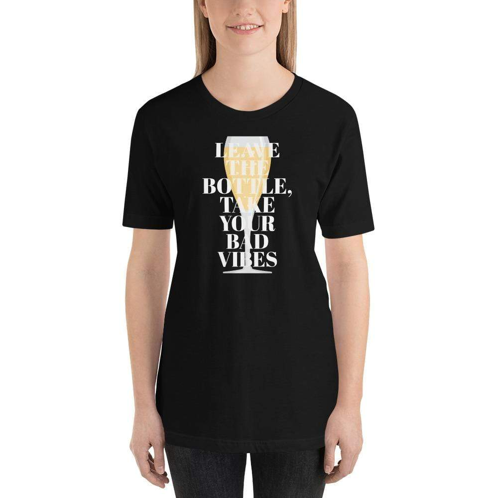 womens wine tshirts Black / XS Leave The Bottle Take Your Bad Vibes (v1)