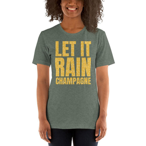 womens wine tshirts Heather Forest / S Let It Rain Champagne (v1)