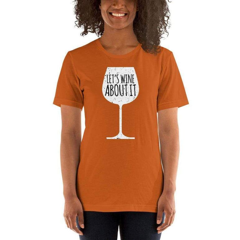 womens wine tshirts Autumn / S Let's Wine About It (v1)