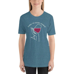 womens wine tshirts Heather Deep Teal / S Time To Wine Down (v1)