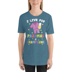 womens wine tshirts Heather Deep Teal / S Womens - Tshirt - Wine - I Live For Pajamas And Champagne (V3)