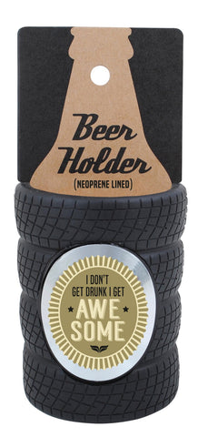 I Don't Get Drunk Tyre Stubby Cooler