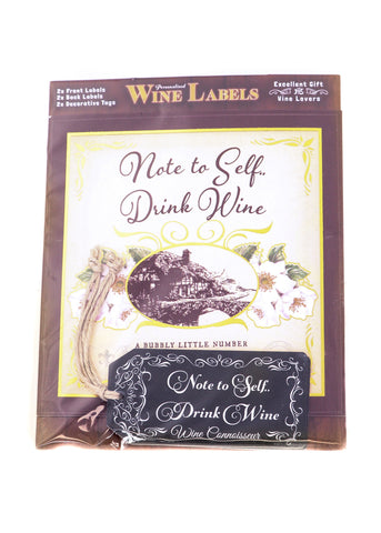 Wine Label - Note to Self.. Drink Wine