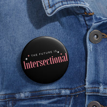 Load image into Gallery viewer, Intersectional Pin Buttons