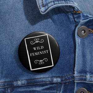 Wild West Feminist Pin Buttons
