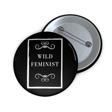 Load image into Gallery viewer, Wild West Feminist Pin Buttons