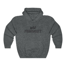 Load image into Gallery viewer, Wild Feminist Hooded Sweatshirt