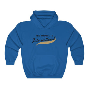 The Future is Intersectional Hooded Sweatshirt