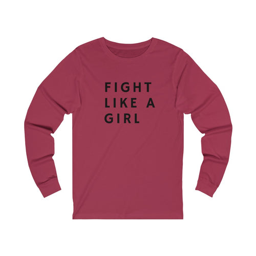 Fight Like A Girl Long Sleeve Tee