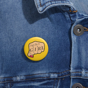 Fight Like a Girl Pin Buttons