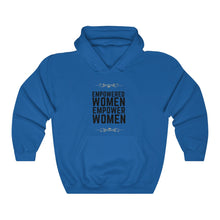 Load image into Gallery viewer, Empowered Women Hooded Sweatshirt