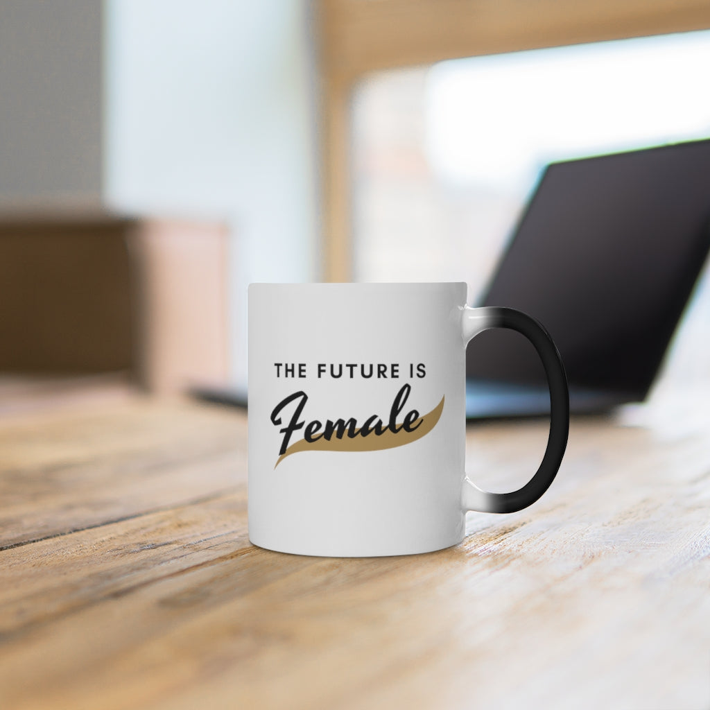 Future is Female Magic Mug