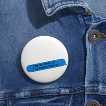 Load image into Gallery viewer, Intersectional Future Message Pin Buttons