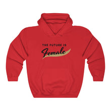 Load image into Gallery viewer, The Future is Female Hooded Sweatshirt