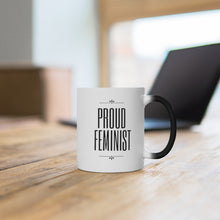 Load image into Gallery viewer, Proud Feminist Magic Mug